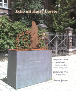 Boek: Echo uit huize Loreto. Uitgave HKV de Bongard